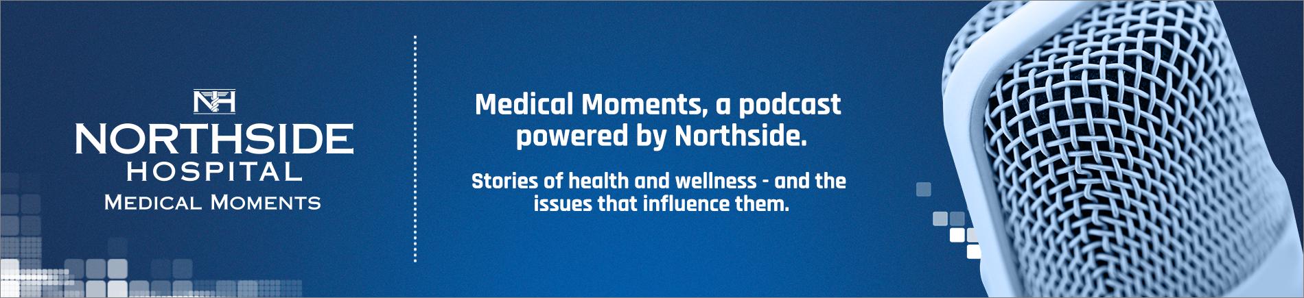 Northside Hospital Medical Moments Header